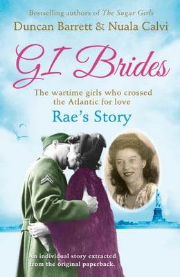 Book Rae's Story (GI Brides Shorts, Book 4) by Duncan Barrett