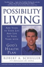 Possibility Living: God's Health Plan by Douglas Di Senna