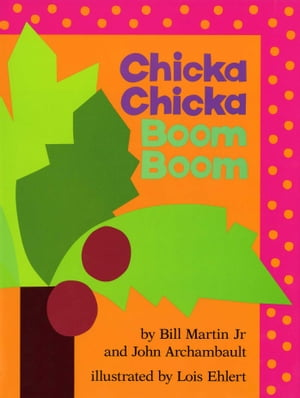 Chicka Chicka Boom Boom with audio recording