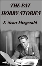 The Pat Hobby Stories by F. Scott Fitzgerald