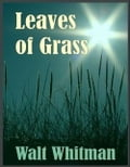 Leaves of Grass by Walt Whitman eba9fbf4-6452-4a25-a2df-8d9e7eb0b383