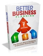 BETTER BUSINESS PLANNING by Jon Sommers