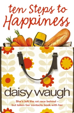 Book Ten Steps to Happiness by Daisy Waugh