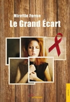 Le Grand Ecart by Mireille Forme