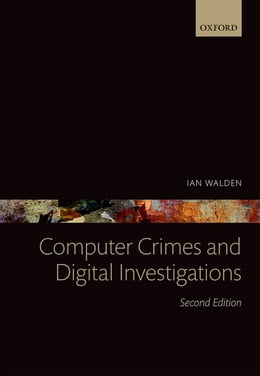 Book Computer Crimes and Digital Investigations by Ian Walden