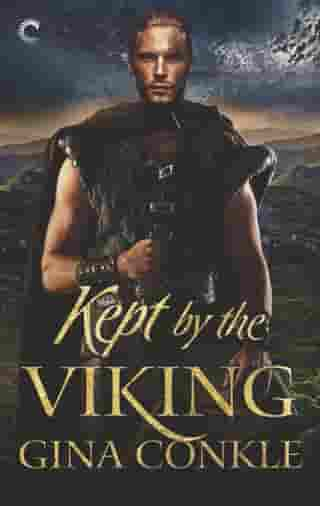 Kept by the Viking by Gina Conkle