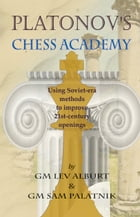 Platonov's Chess Academy by Sam Palatnik