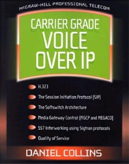 Book Carrier Grade Voice Over IP by Collins, Daniel