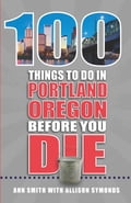 100 Things to Do in Portland, OR Before You Die 05ac17e3-768a-4ecf-ade9-bd454f0b675e