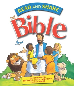 Read and Share Bible - Pack 1 The Stories of Creation,  Noah,  Abraham,  Isaac,  and Jacob