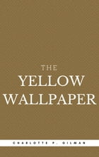The Yellow Wallpaper (Book Center) by Charlotte Perkins Gilman