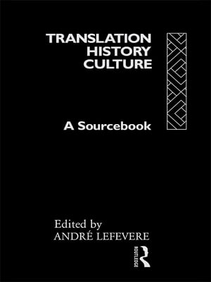 Translation/History/Culture A Sourcebook
