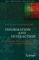 Information and Interaction