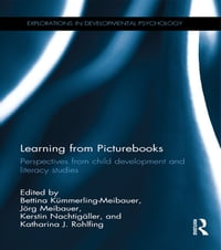 Learning from Picturebooks: Perspectives from child development and literacy studies