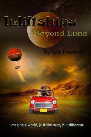 H2LiftShips - Beyond Luna by Bob Freeman