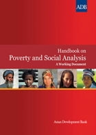 Handbook on Poverty and Social Analysis: A Working Document