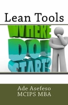 Lean Tools by Ade Asefeso MCIPS MBA