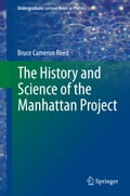 The History and Science of the Manhattan Project 433e32a2-15af-448a-b55f-0f04b20b77e9