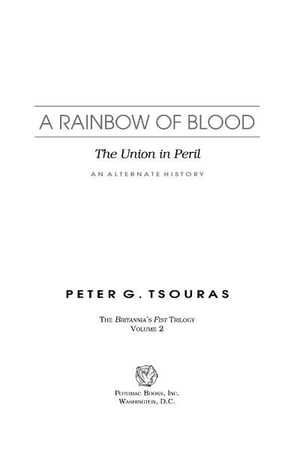 A Rainbow of Blood: The Union in Peril?An Alternate History
