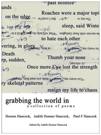 Grabbing The World In: A Collection Of Poems