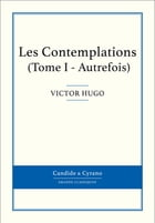 Les Contemplations I by Victor Hugo
