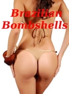 Brazilian Bombshells: Brazilian Beauties In Very Hot Brazilian Bikinis! AAA+++ by BDP