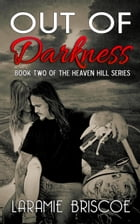 Out of Darkness by Laramie Briscoe