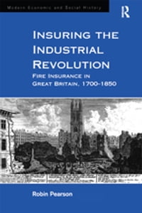 Insuring the Industrial Revolution