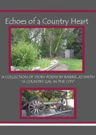 Echoes of a Country Heart by Barbie-Jo Smith
