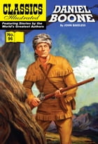 Daniel Boone: Master of the Wilderness - Classics Illustrated #96