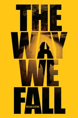 Book The Way We Fall by Megan Crewe
