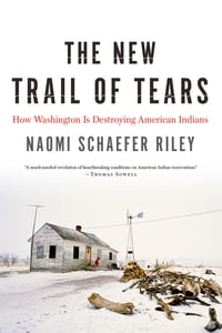 The New Trail of Tears: How Washington Is Destroying American Indians