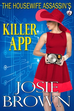 The Housewife Assassin's Killer App