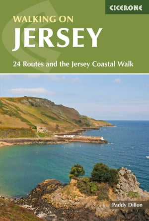Walking on Jersey: 24 Routes and the Jersey Coastal Walk