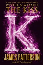 The Kiss by James Patterson