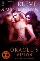 Oracle's Vision (Wiccan Haus #19) by TL Reeve