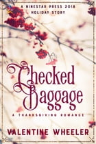 Checked Baggage by Valentine Wheeler