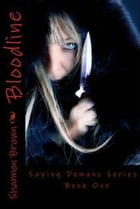 Bloodline (Paranormal Romance, Dark & Twisted) Saving Demons Series Book 1 by Shannon K Brown