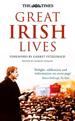 Book The Times Great Irish Lives by Garret FitzGerald