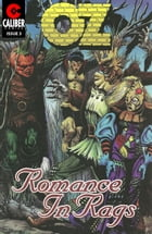 Oz: Romance in Rags Vol.1 #3 by Ralph Griffith