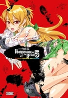 Highschool of the Dead (Color Edition), Vol. 5 by Daisuke Sato