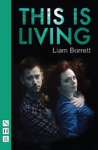 This is Living (NHB Modern Plays) Cover Image