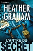 L'antre du secret by Heather Graham