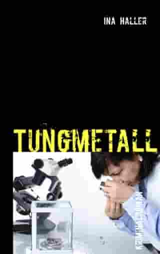 Tungmetall by Ina Haller