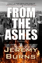 From the Ashes by Jeremy Burns