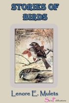 Stories of Birds by Lenore E. Mulets