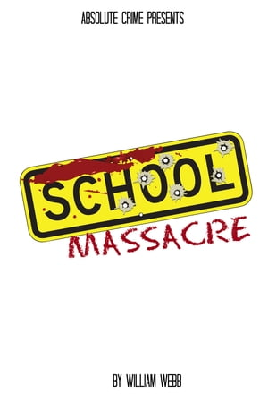 School Massacre 15 Horrifying School Shootings That Shook the Nation