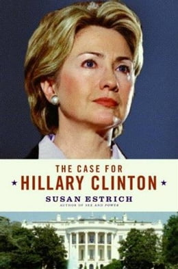 Book The Case for Hillary Clinton by Susan Estrich