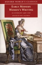 Early Modern Women's Writing: An Anthology 1560-1700