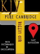 KJV Pure Cambridge Edition (Red Letter) with Dictionaries & Encyclopedia (Easton, Smith, ISBE) by KJV Pure Cambridge Edition